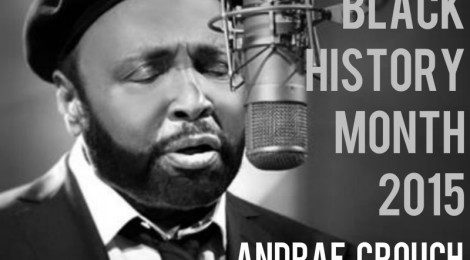 WRDL Celebrates Black History Month - Andrae Crouch